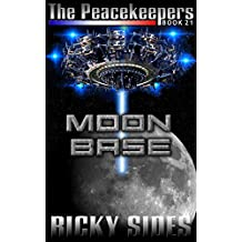 The Peacekeepers. Book 21. Moon Base.