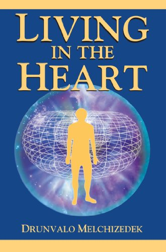 Living in the Heart: How to Enter into the Sacred Space within the Heart (with CD)