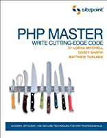 PHP Master: Write Cutting Edge Code Front Cover