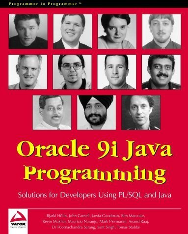 Oracle 9i Java Programming: Solutions for Developers Using PL/SQL and Java by Bjarki Holm, John Carnell, Tomas Stubbs, Poornachandra Saran (2001) Paperback