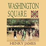 Washington Square (Blackstone Audio Edition)