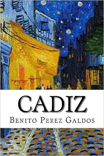 Cadiz: Amazon.es: Perez Galdos, Benito: Libros en idiomas extranjeros