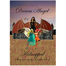 Dream Angel #1: Kidnapped: Kidnapped