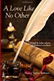 A Love Like No Other, Nancy Robson, 1479358037