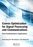 img - for Convex Optimization for Signal Processing and Communications: From Fundamentals to Applications book / textbook / text book