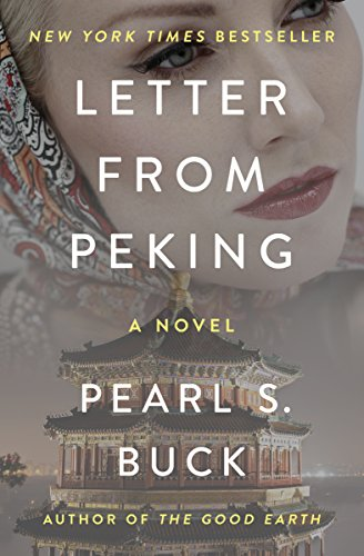 Letter From Peking by Pearl S. Buck