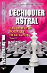 Echiquier astral tome 2 par Caratini