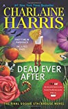 Dead Ever After (Sookie Stackhouse/True Blood)