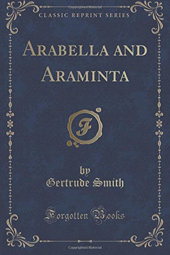 Arabella and Araminta (Classic Reprint) ebook
