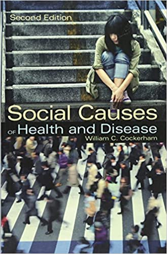 Social causes of health and disease 9780745661209 medicine social causes of health and disease 9780745661209 medicine health science books amazon fandeluxe Image collections