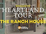 'On the Set' with Heartland's Amber Marshall: Pt 4 - The Ranch House
