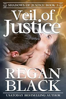 Veil of Justice (Shadows of Justice Book 3) by [Black, Regan]