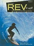 Rev It Up!, Course 1, Grade 6, Isabel L. Beck and Margaret G. McKeown, 1419040391