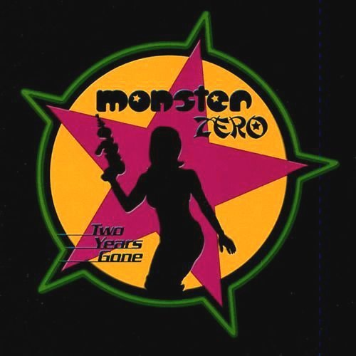 Two Years Gone by MONSTER ZERO (2000-12-21)