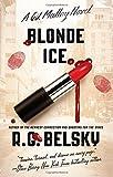 Blonde Ice: A Gil Malloy Novel (4) (The Gil Malloy Series)