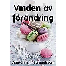 Vinden av förändring (Swedish Edition)