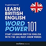 Learn British English: Word Power 101 |  Innovative Language Learning