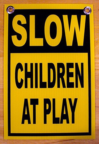 1Pc Paradisiacal Popular Slow Children at Play Signs Indoor Message Coroplast Surveillance Size 8