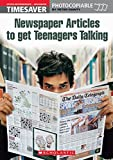 Timesaver 'Newspaper Articles to get Teenagers Talking': Photocopiable, CEFR: B2-C1 (Helbling Languages / Scholastic)