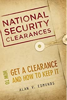 Security Clearance Manual: How To Reduce The Time It Takes