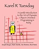 Karel R Tuesday, Joseph Bergin and Mark Stehlik, 098515439X