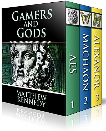 Gamers and Gods: The Complete Trilogy