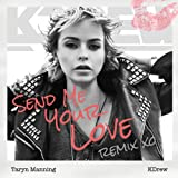 Send Me Your Love (KDrew Remix)