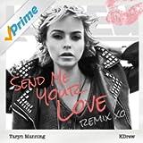 Send Me Your Love (KDrew Remix) - Single