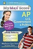 My Max Score AP U. S. Government and Politics, Del Franz, 1402243146
