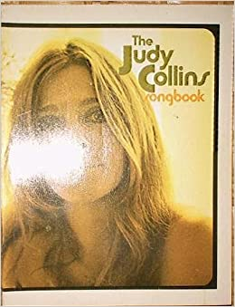 Book Judy Collins Songbook -- With Comments, Instructions & Personal Reminiscenes by Judy Collins