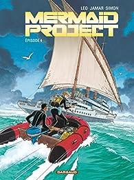Mermaid Project, tome 4 : Épisode 4 par Corine Jamar