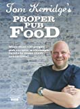 Tom Kerridge's Proper Pub Food, Tom Kerridge, 1472903536