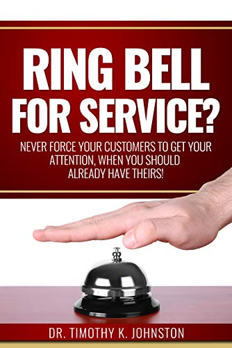 Ring Bell For Service? by Dr. Timothy K. Johnston ebook deal