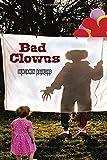 Bad Clowns
