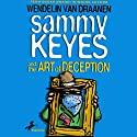 Sammy Keyes and the Art of Deception Audiobook by Wendelin Van Drannen Narrated by Tara Sands