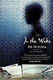 In the Wake: A Novel