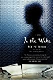 img - for In the Wake: A Novel book / textbook / text book