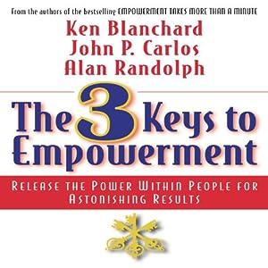 The 3 Keys to Empowerment Audiobook