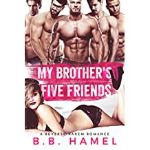 My Brother's Five Friends: A Reverse Harem Romance (Love Times Five Book 1)