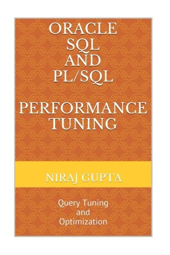 Oracle SQL Performance Tuning Optimization