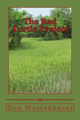 The Red Turtle Project Westenhaver Don 9781480229662 Amazon Com Books
