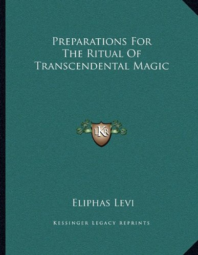 Read Online Preparations For The Ritual Of Transcendental Magic pdf