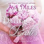 Daring Brides: Dare Valley | Ava Miles