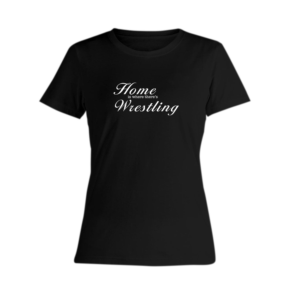 OKnown Woman Fashion Home is Where There's Wrestling Black Tee Shirts by OKnown