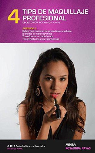 4 TIPS DE MAQUILLAJE. Aprende a: Saber que cantidad de grasa contiene una base para maquillaje, el efecto de labios grandes, Transformar un labial a mate, tener pestañas voluminosas