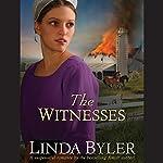The Witnesses   Linda Byler