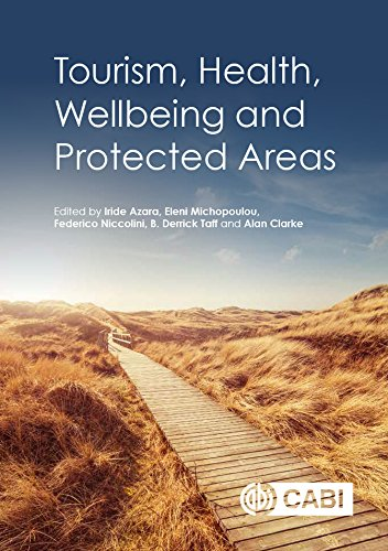 Tourism, Health, Wellbeing and Protected Areas ()