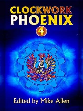 book cover of Clockwork Phoenix 4