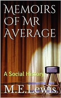 Memoirs Of Mr Average by [Lewis, Michael]