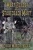 Mary Fields Aka Stagecoach Mary